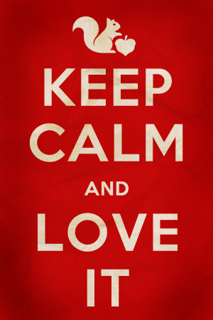 KEEP CALM AND LOVEIT