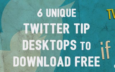 6 Unique Twitter Tip Desktops To Download Free