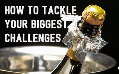 How to Tackle Your Biggest Challenges