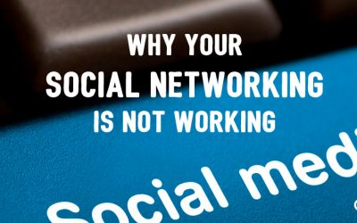 Why Your Social Networking Is Not Working