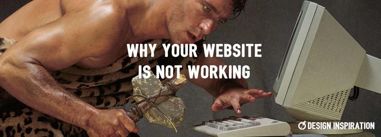 Why Your Website Is Not Working