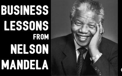Business Lessons from Nelson Mandela
