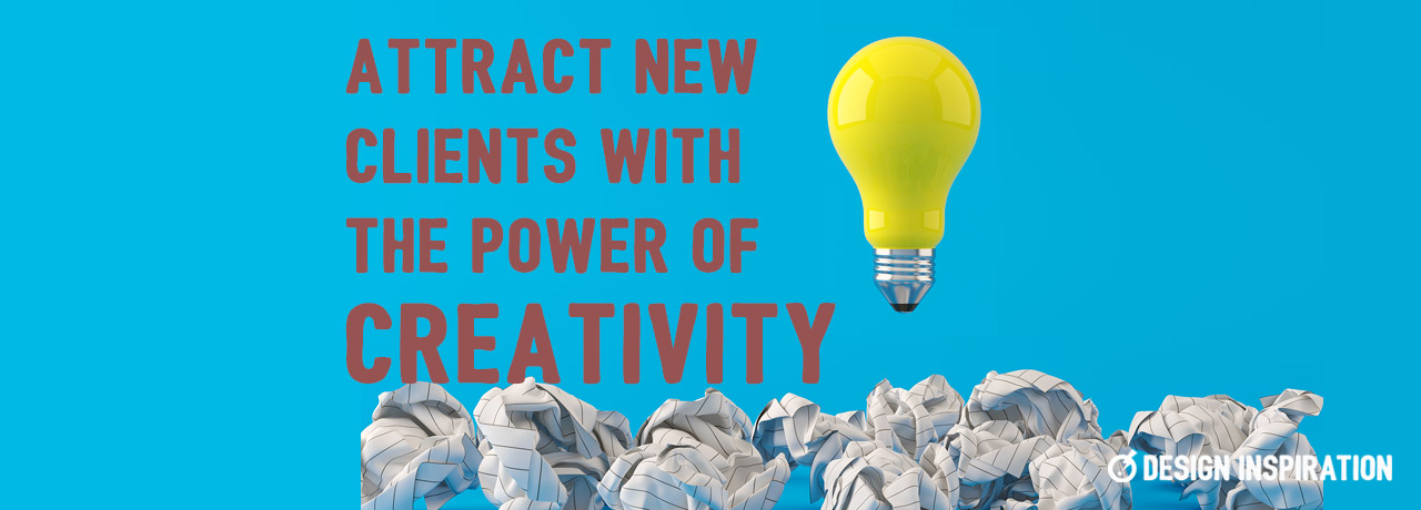 Attract New Clients with the Power of Creativity